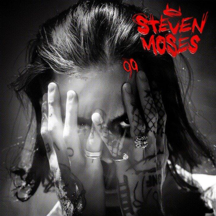 STEVEN MOSES - 99 (Explicit)