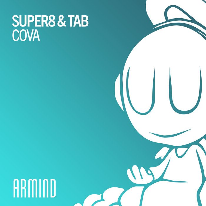 SUPER8 & TAB - Cova (Extended Mix)