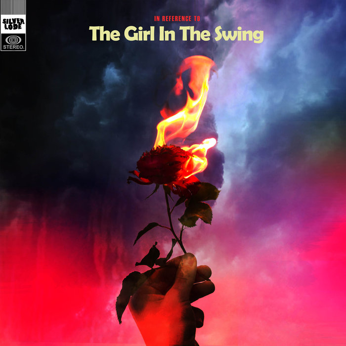 SILVERLODE - (In Reference To) The Girl In The Swing