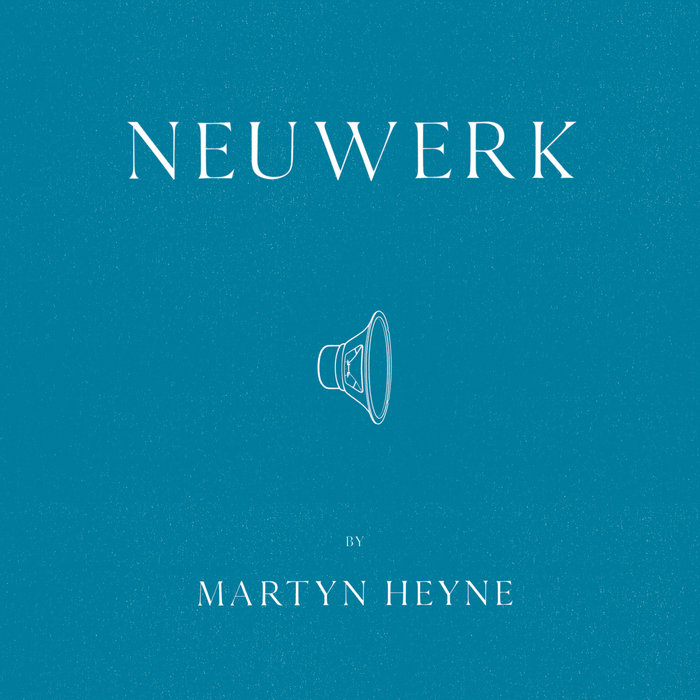MARTYN HEYNE - Neuwerk