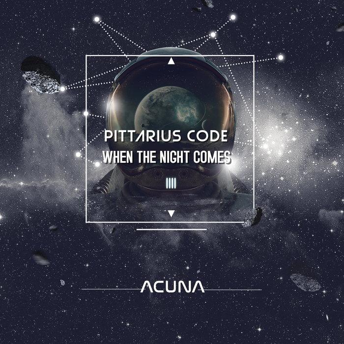 PITTARIUS CODE - When The Night Comes