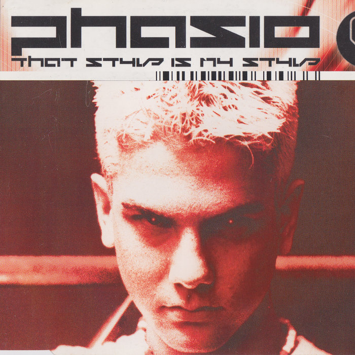 PHASIO - That Style Is My Style (Remixes)