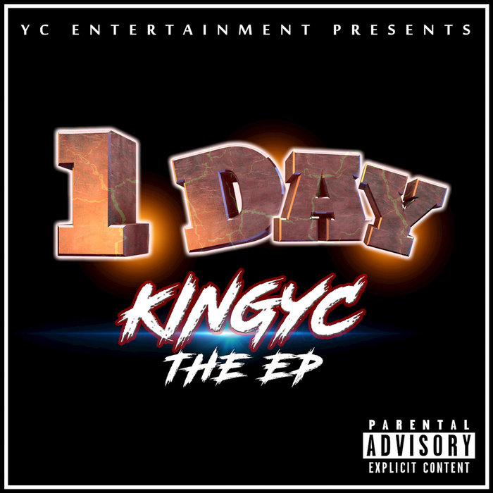 KINGYC - 1 Day (Explicit)