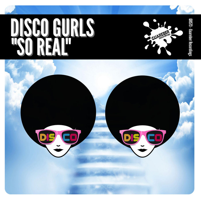 DISCO GURLS - So Real (Extended Mix)