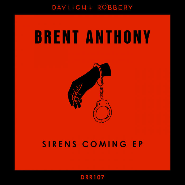 BRENT ANTHONY - Sirens Coming EP