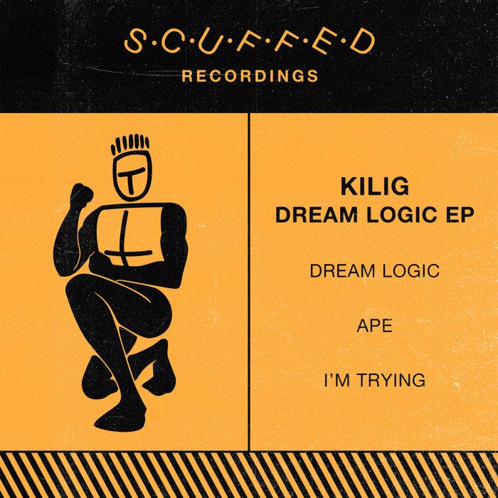 KILIG - Dream Logic EP