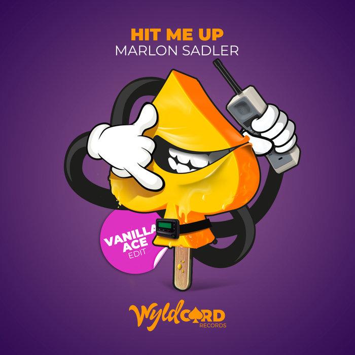 MARLON SADLER - Hit Me Up