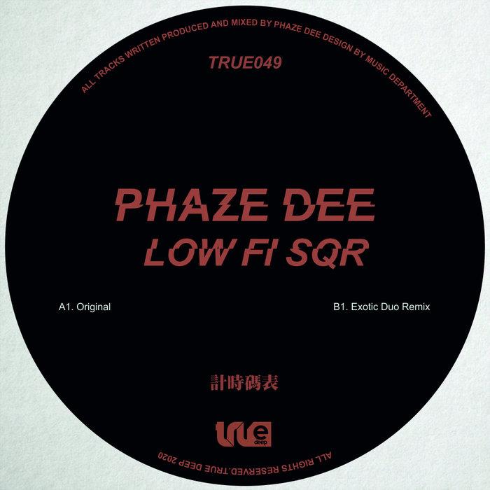 PHAZE DEE - Lo - Fi Sqr