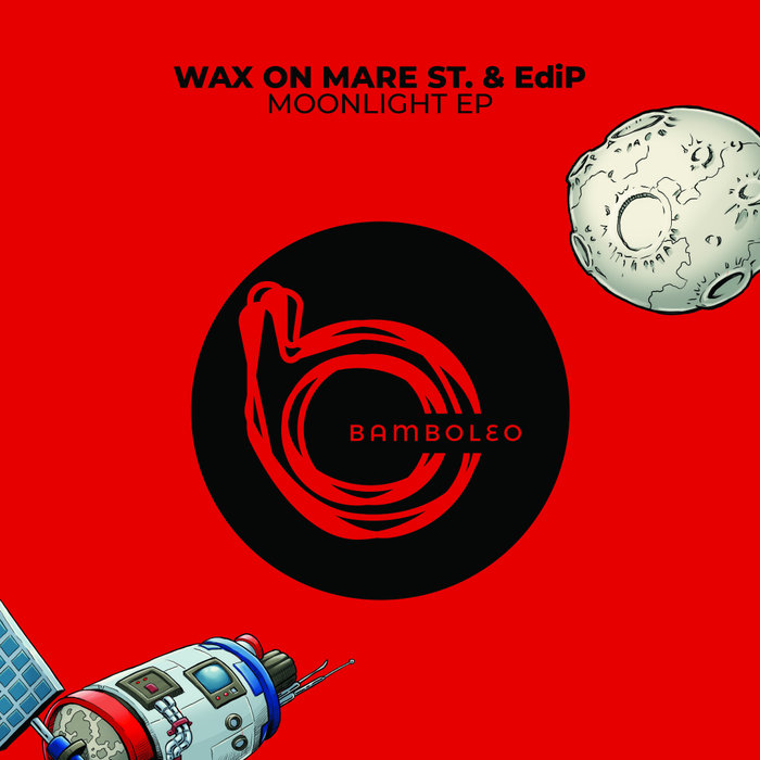WAX ON MARE ST/EDIP - Moonlight EP