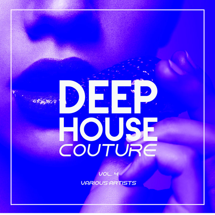 VARIOUS - Deep-House Couture Vol 4