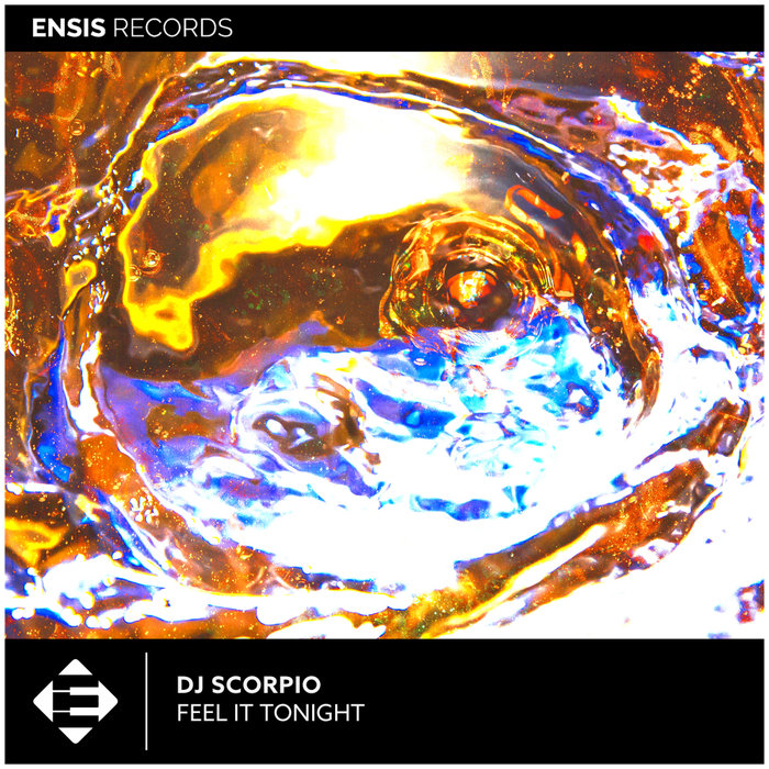 DJ SCORPIO - Feel It Tonight (Extended Mix)