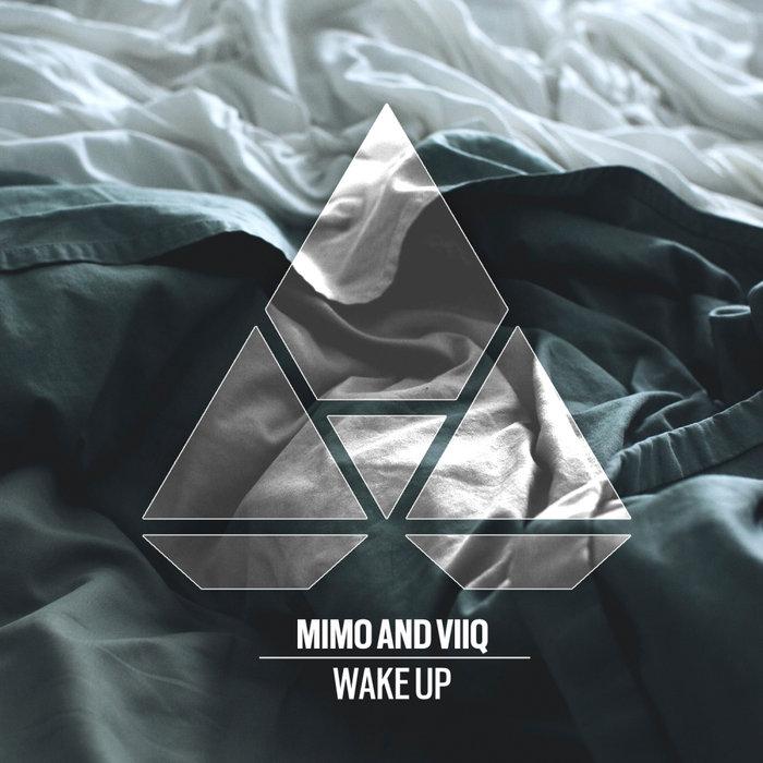 MIMO/VIIQ - Wake Up