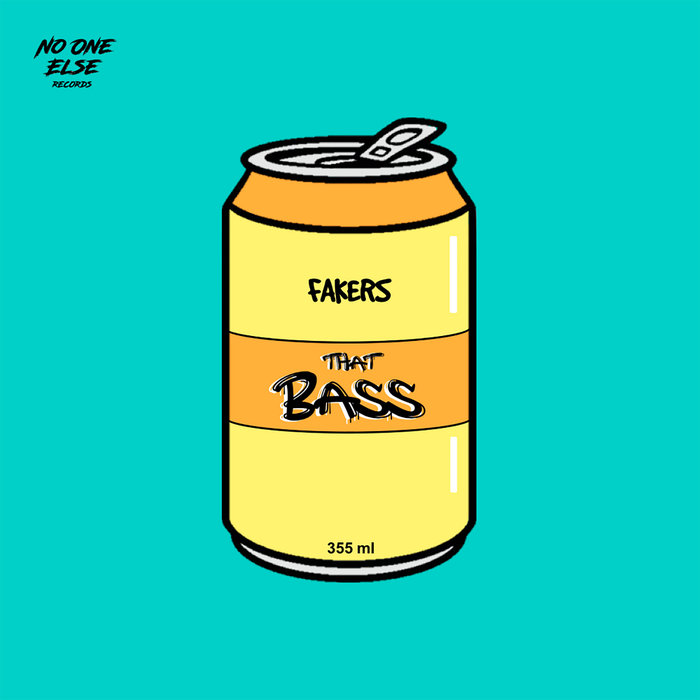 FAKERS - The Bass