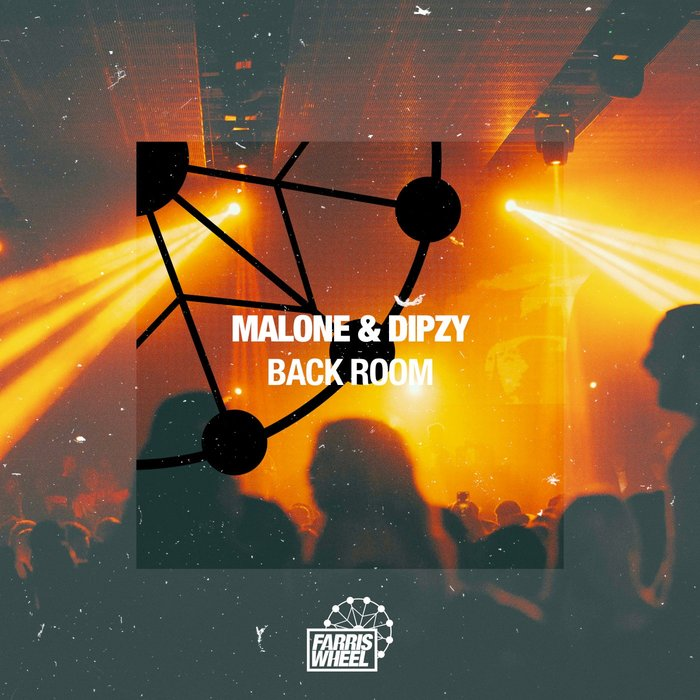 MALONE/DIPZY - Back Room