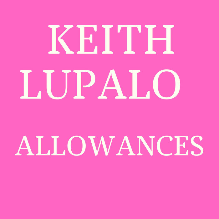 KEITH LUPALO - Allowances