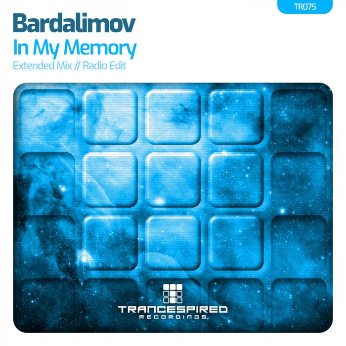 BARDALIMOV - In My Memory