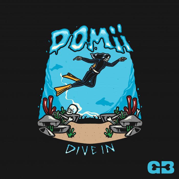 DOMII - Dive In