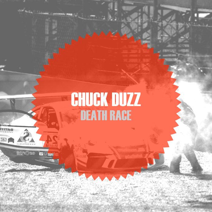 CHUCK DUZZ - Death Race