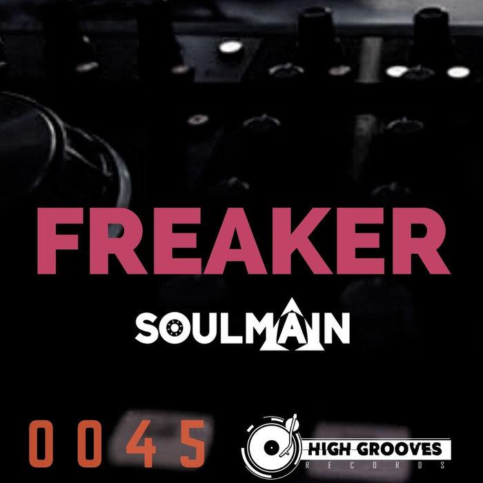 SOULMAIN - Freaker