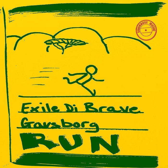 EXILE DI BRAVE/GAVSBORG - Run