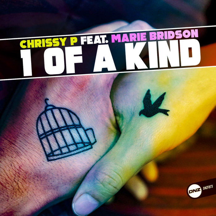 CHRISSY P feat MARIE BRIDSON - 1 Of A Kind