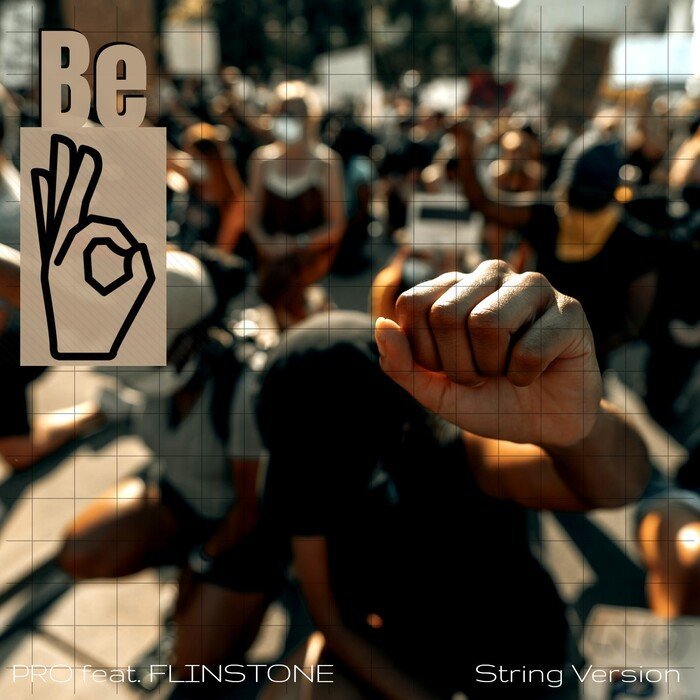 PRO THE SPECTACULA feat FLINSTONE - Be OK (String Version)