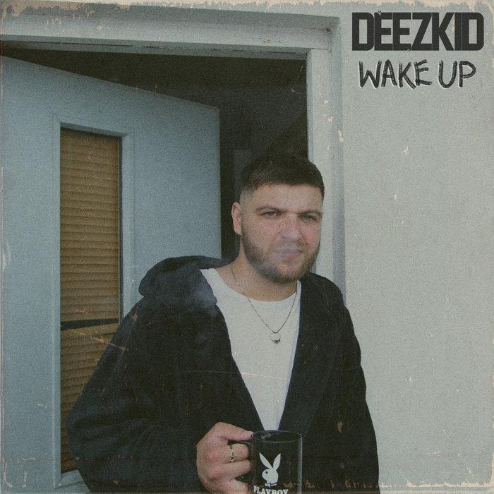 DEEZKID - Wake Up