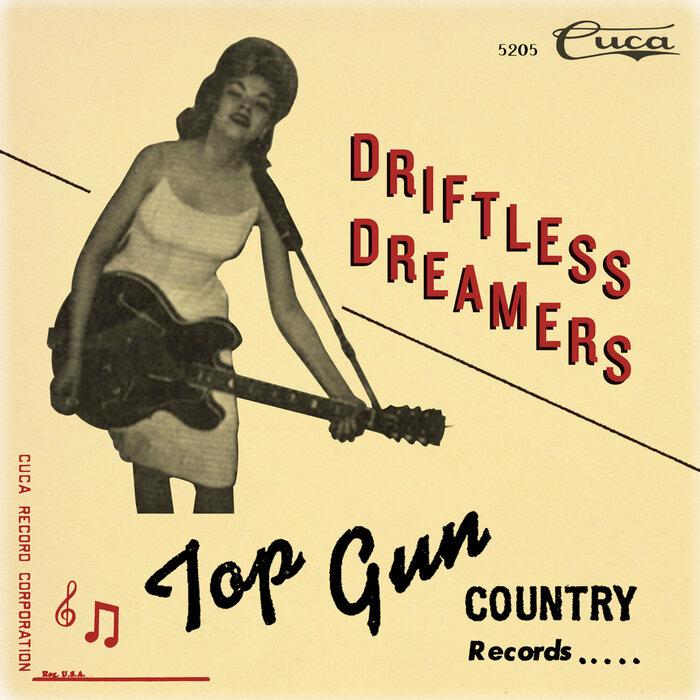VARIOUS - Driftless Dreamers: The Top Gun Label
