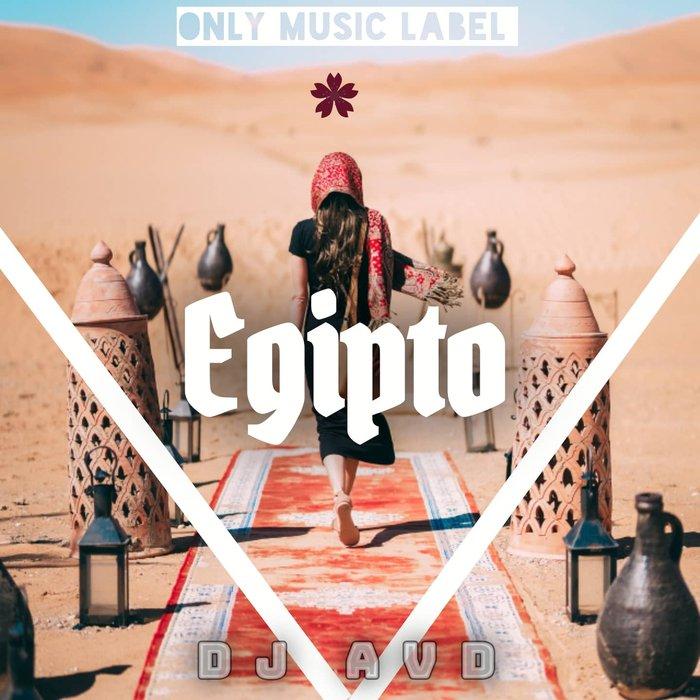 DJ AVD - Egipto