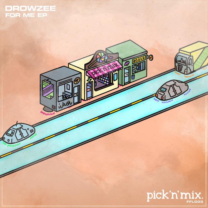 DROWZEE - For Me
