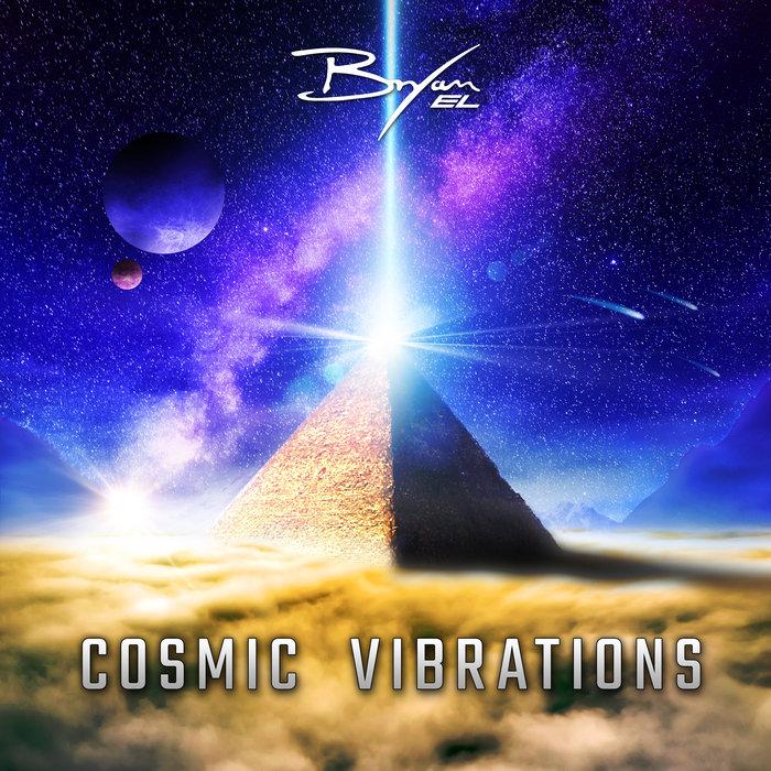 BRYAN EL - Cosmic Vibrations
