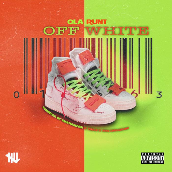 OLA RUNT - Off White (Explicit)