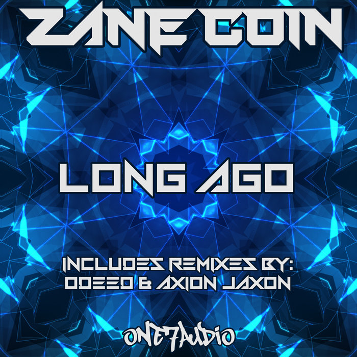 ZANE COIN - Long Ago