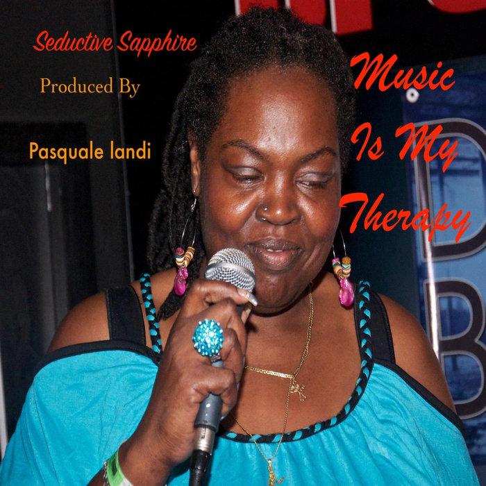 Seductivesapphire – Music Is My Therapy [ChiNolaSoul]