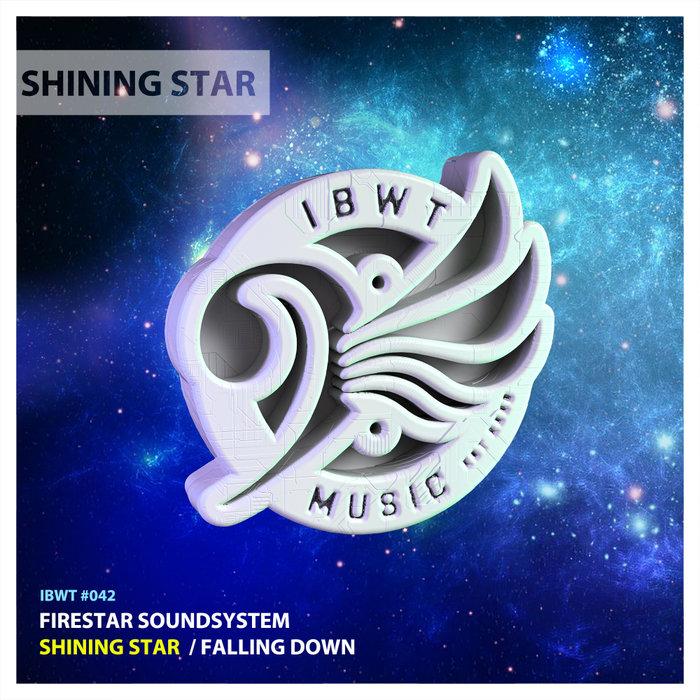 Download Firestar Soundsystem - Shining Star (IBWT042) mp3