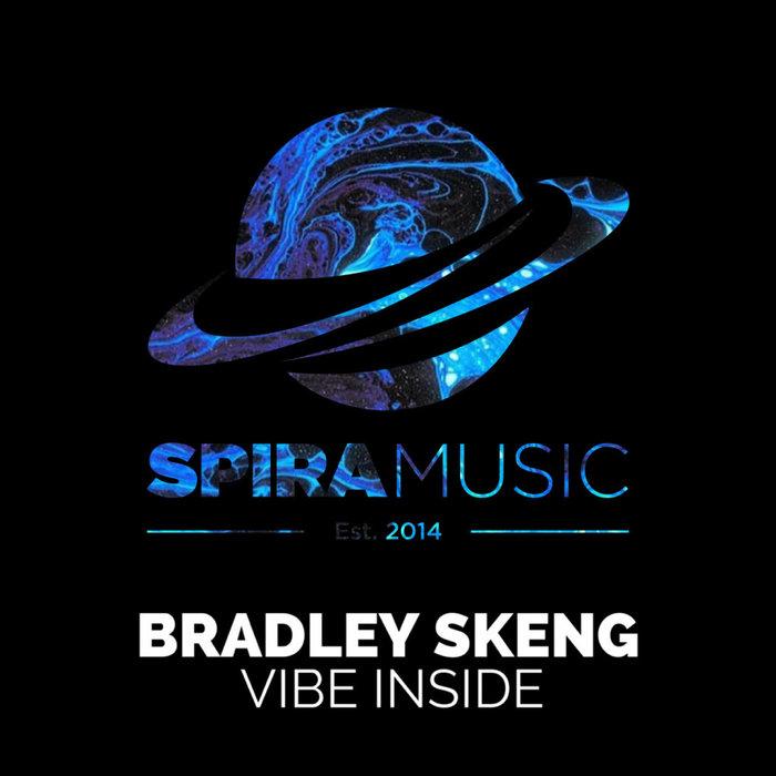 BRADLEY SKENG - Vibe Inside