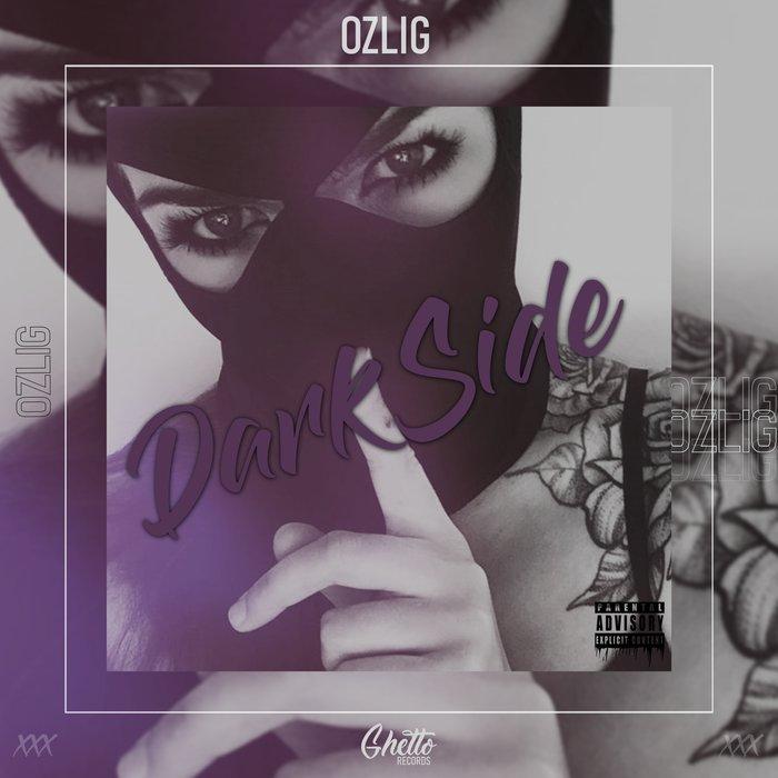 OZLIG - Dark Side