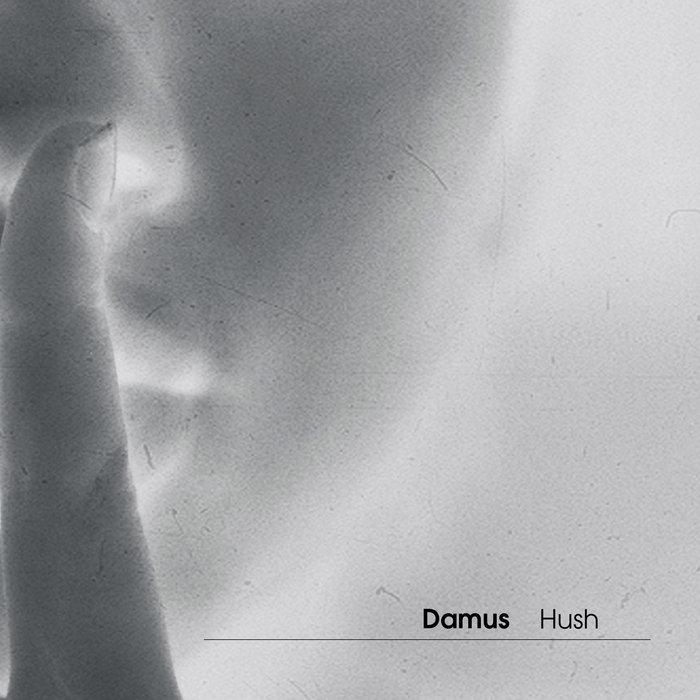 DAMUS - Hush