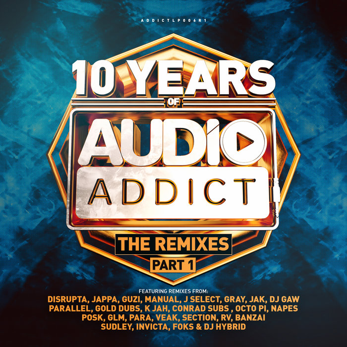 VARIOUS - 10 Years Of Audio Addict Records: The Remixes Part 1