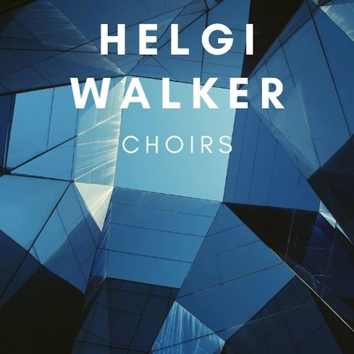 HELGI WALKER - Choirs