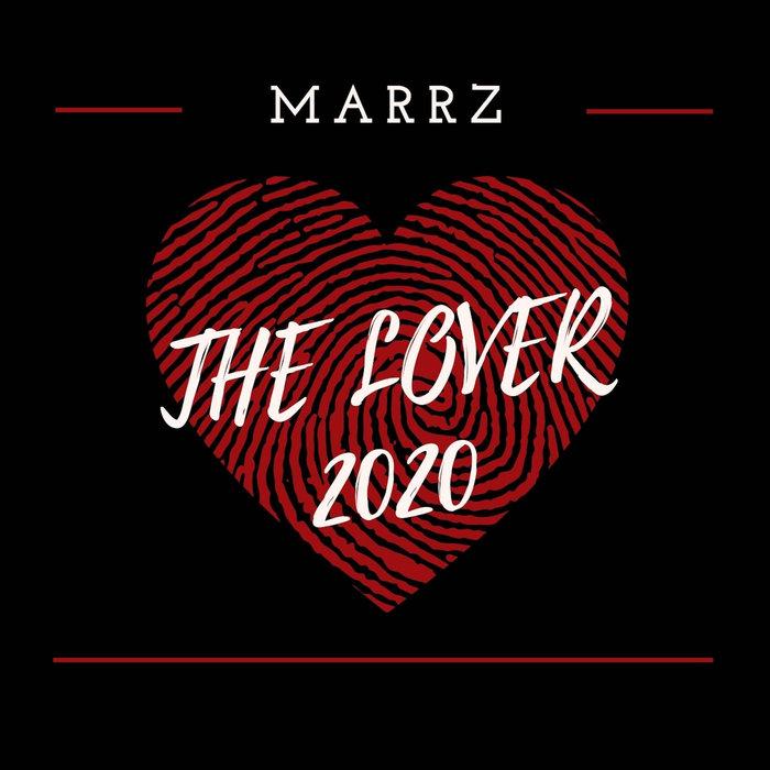 MARRZ - The Lover 2020