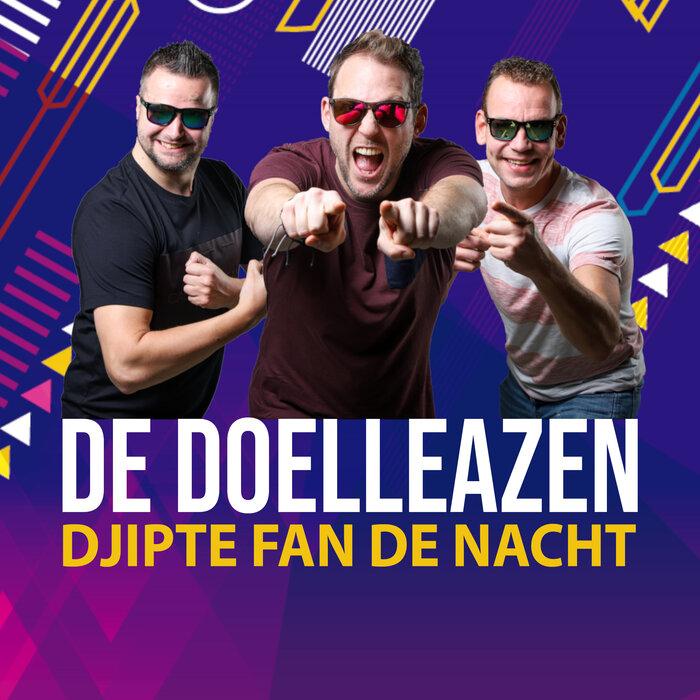 DE DOELLEAZEN - Djipte Fan De Nacht