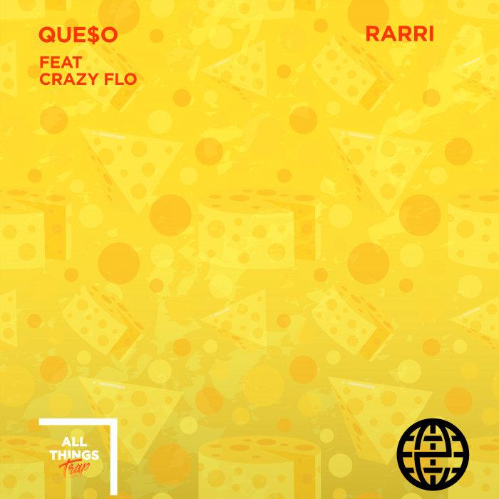 QUE$O feat CRAZY FLO - Rarri (Explicit)
