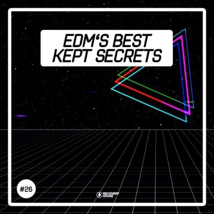 VARIOUS - EDM's Best Kept Secrets Vol 26