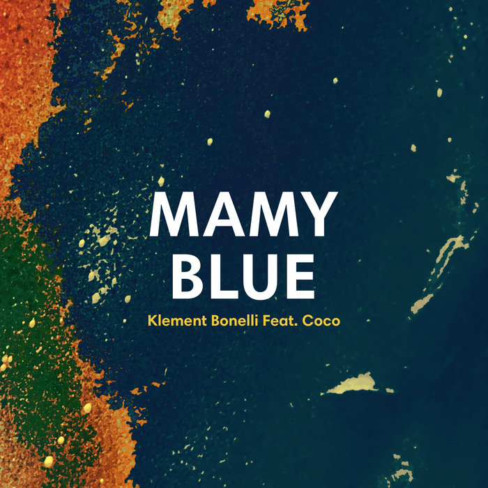 Klement Bonelli Ft Coco – Mamy Blue [Tinnit Music]