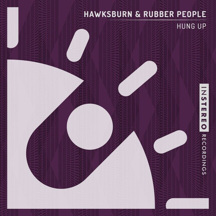 HAWKSBURN/RUBBER PEOPLE - Hung Up