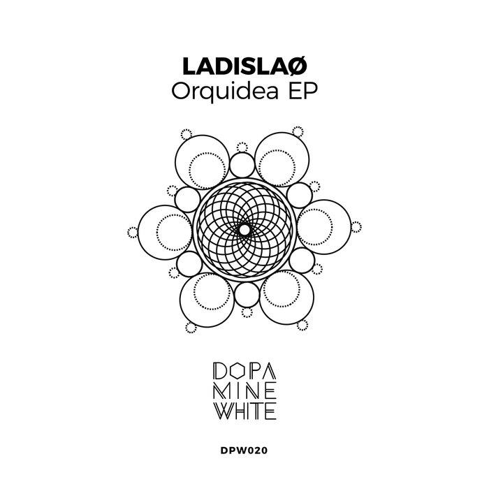 LADISLAO - Orquidea EP