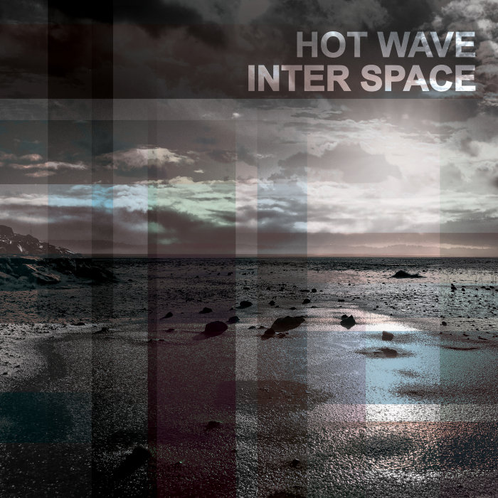 HOT WAVE - Inter Space