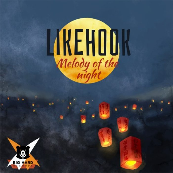 LIKEHOOK - Melody Of The Night
