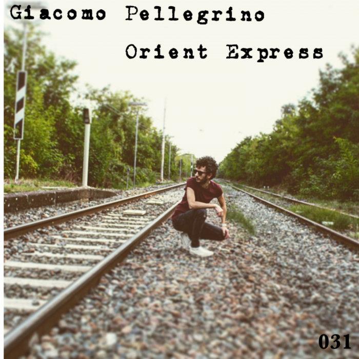GIACOMO PELLEGRINO - Orient Express